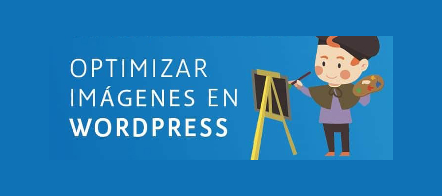Optimizar Imágenes en WordPress